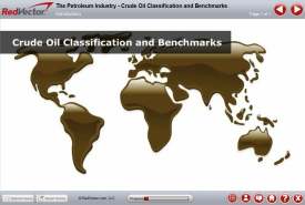 The Petroleum Industry - Crude Oil Classification and