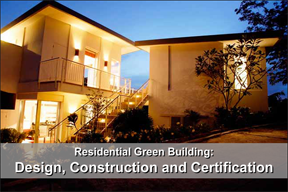 Residential Green Building: Design, Construction, and Accreditation