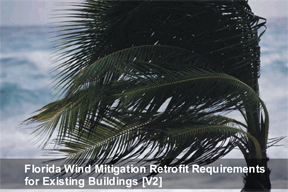 Florida Wind Mitigation Retrofit Requirements for Existing Buildings [V2]