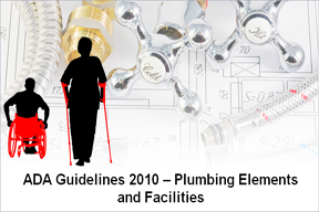 ADA Guidelines 2010: Plumbing Elements and Facilities
