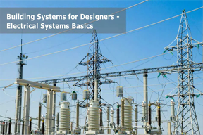 Building Systems For Designers Electrical Systems Basics