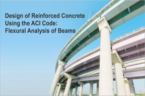Design Of Reinforced Concrete Using The Aci Code Flexural