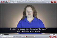Employee or Independent Contractor: The Risk of Misclassification of Employees